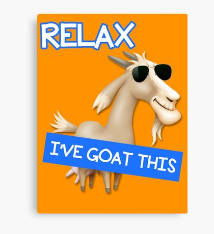 I've Goat This Canvas Print