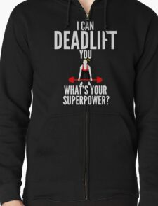 I Can Deadlift You T-Shirt