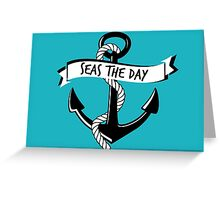 Seas the Day Anchor Greeting Card