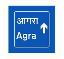 Agra, Road Sign, India Art Print