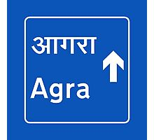 Agra, Road Sign, India Photographic Print