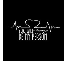 Grey's Anatomy - My Person  Photographic Print