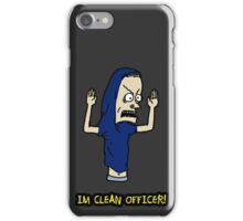 I Am a Clean Cornholio! iPhone Case/Skin