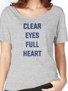 Clear Eyes, Full Heart Women's Relaxed Fit T-Shirt