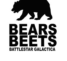 Bears Beets Battlestar Galactica by barrelroll1