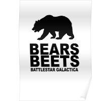 Bears Beets Battlestar Galactica Poster