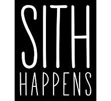 Sith Happens | Blank version Photographic Print