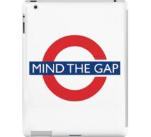Mind the gap iPad Case/Skin
