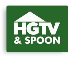 HGTV & Spoon :) Canvas Print