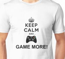 Keep calm and game more Xbox  Unisex T-Shirt