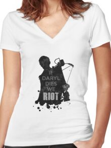 Daryl Dixon - If Daryl Dies We Riot Women's Fitted V-Neck T-Shirt