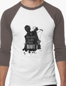Daryl Dixon - If Daryl Dies We Riot Men's Baseball ¾ T-Shirt