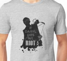 Daryl Dixon - If Daryl Dies We Riot Unisex T-Shirt