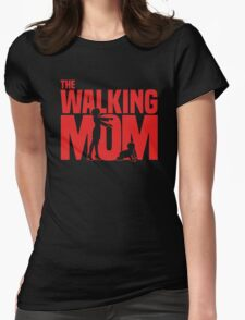 The walking Mom Womens Fitted T-Shirt