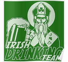 St Patrick Irish Drinking Team Poster