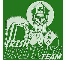 St Patrick Irish Drinking Team Photographic Print