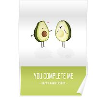 Avocados - 'You Complete Me' Happy Anniversary Card Poster