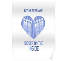 My Hearts are Bigger on the Inside Blue Poster