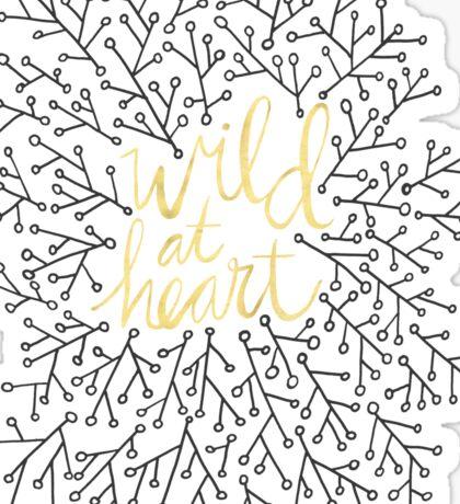 Wild at Heart – Gold on Black Sticker