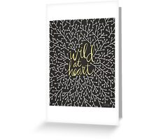 Wild at Heart – Gold on Black Greeting Card