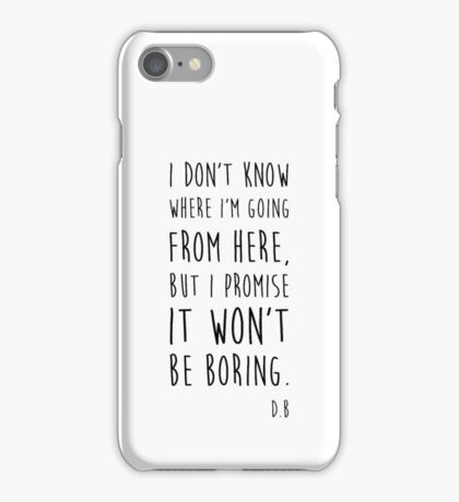 BOWIE QUOTE iPhone Case/Skin