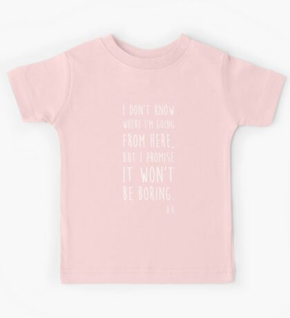 BOWIE QUOTE Kids Tee