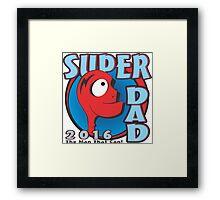 SUPER DAD Framed Print
