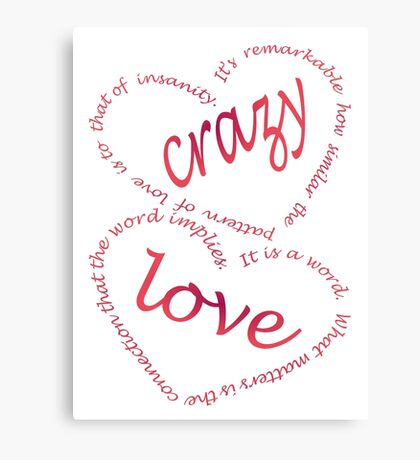 Crazy love Canvas Print