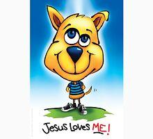 """Jesus Loves Me!"" Poster T-Shirt"