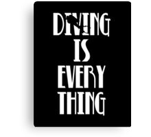 Diving is Everything (White) Canvas Print