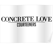 Concrete Love - The Courteeners Poster