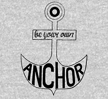 Be Your Own Anchor Pullover