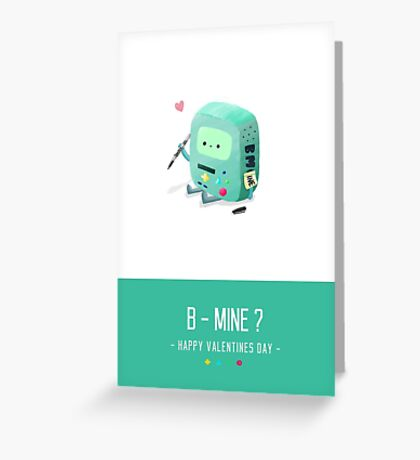 B-Mine - Valentines Day Card Greeting Card