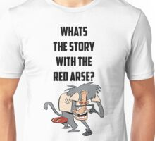 Red Arse Tee Unisex T-Shirt