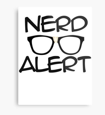 Nerd Alert Metal Print