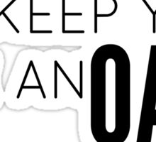 I'll Keep You Like An Oath Sticker