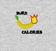 Burn Calories Unisex T-Shirt