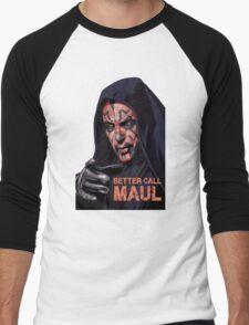Better Call Maul Men's Baseball ¾ T-Shirt