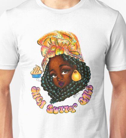 Shea Butter Babe  Unisex T-Shirt