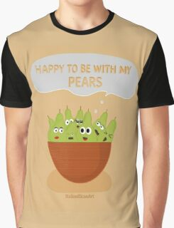 Happy To Be With My Pears Graphic T-Shirt