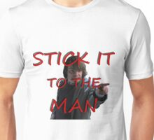 Stick it to the Man Unisex T-Shirt