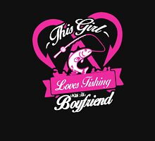 This Girl Love Fishing With Her Boyfriend Womens Fitted T-Shirt