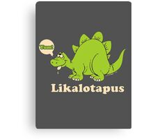 Lickalotapus Dinosaur pimp playa offensive trex dirty funny gag gift Canvas Print