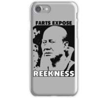 Funny Sayings - Farts Expose Reekness iPhone Case/Skin