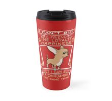 A Chihuahua is enough Travel Mug