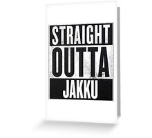 Straight Outta Jakku Greeting Card