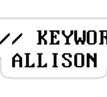 Keyword: Allison Sticker