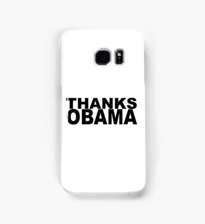 Thanks Obama Samsung Galaxy Case/Skin