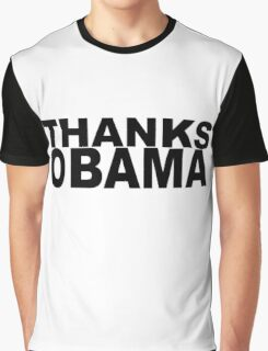 Thanks Obama Graphic T-Shirt