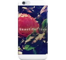 beautiful love iPhone Case/Skin